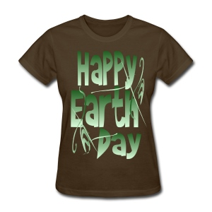 Happy Earth Day - Women's T-Shirt