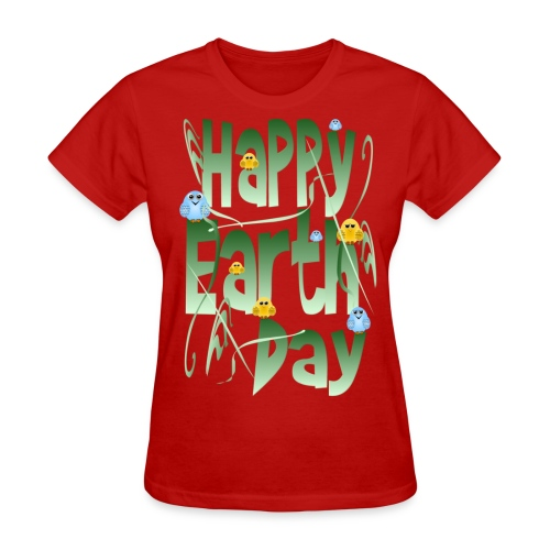 Happy Earth Day and Birds - Women's T-Shirt