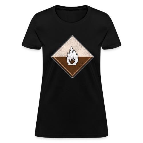 Flammable - Women's T-Shirt
