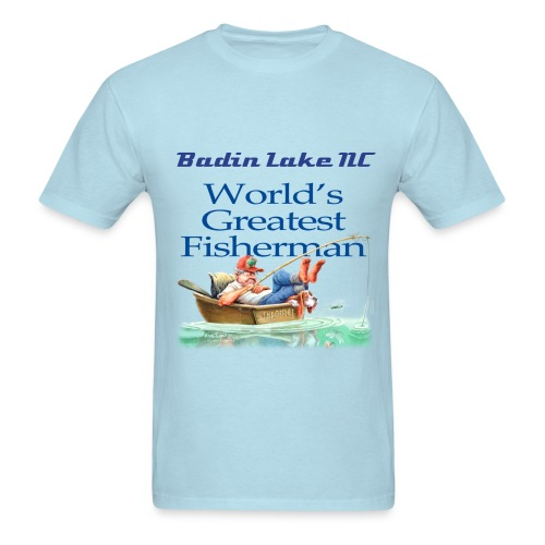 MEN'S Greatest Fisherman Badin Lake - Men's T-Shirt