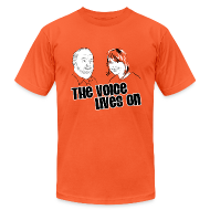 T-Shirts ~ Men's T-Shirt by American Apparel ~ The Voice Lives On