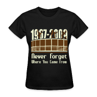 T-Shirts ~ Women's T-Shirt ~ Never Forget