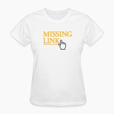 White missing link Women's T-Shirts