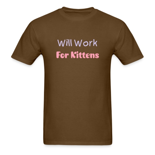 Funny T-Shirts Work for Kittens Shirts Funny - Men's T-Shirt