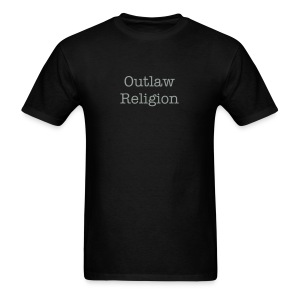 Funny T-Shirts Funny Outlaw Religion Shirt - Men's T-Shirt