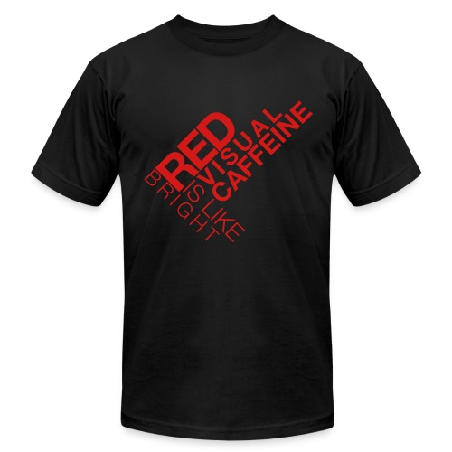 Red is like Visual Caffeine - Men's Fine Jersey T-Shirt