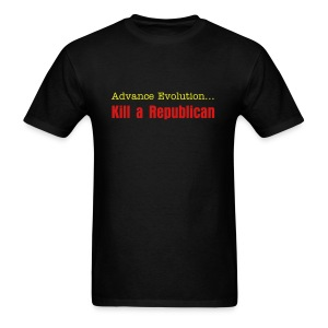 Kill a Republican T-Shirt - Men's T-Shirt