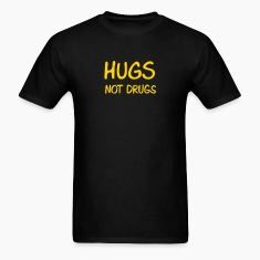 Black hugs not drugs T-Shirts