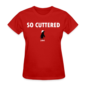 So Cuttered - Ladies - Women's T-Shirt