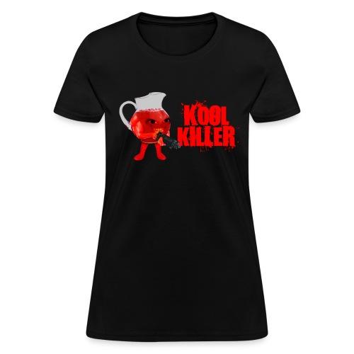 Kool Killer Womens Tee - Women's T-Shirt