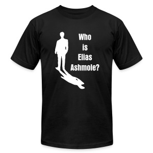 Men's Who is Elias Ashmole T - Men's T-Shirt by American Apparel