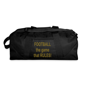 Football the game that rules - Duffel Bag
