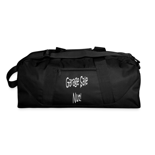 Garage Sale Nut - Duffel Bag