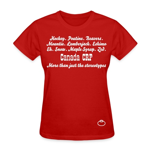 Canada Stereotypes for Girls - Women's T-Shirt