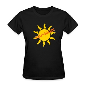 HALF-BAKED FOR SELF TAN ENTHUSIASTS - Women's T-Shirt