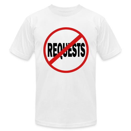 Men's No Request T-Shirt - Men's Fine Jersey T-Shirt