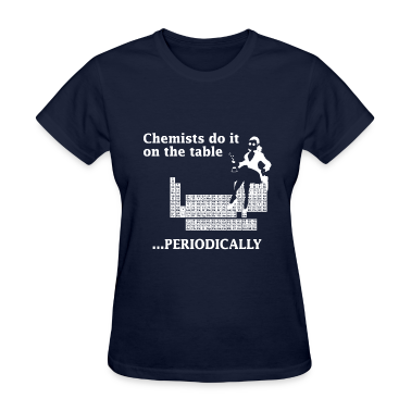 Navy Chemist Do It On the Table Women's T-Shirts