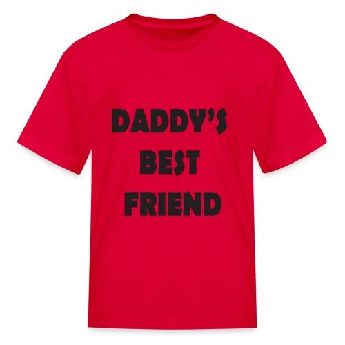Daddy's best friend - Kids' T-Shirt