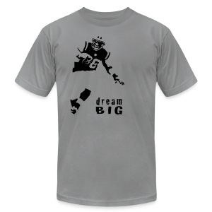 Jim Leonhard Dream Big T-Shirt - Men's T-Shirt by American Apparel
