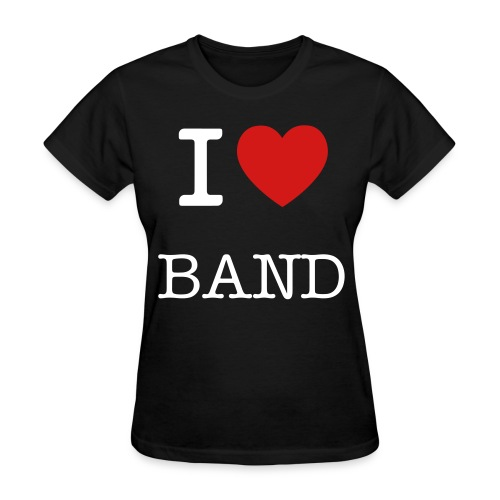 I Love Band - Women's T-Shirt