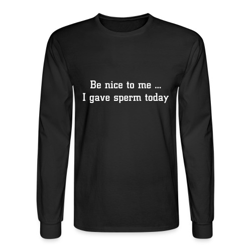 Sperm Donor Shirt - Men's Long Sleeve T-Shirt