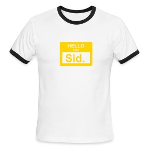 My Name is Sid Tee! - Men's Ringer T-Shirt
