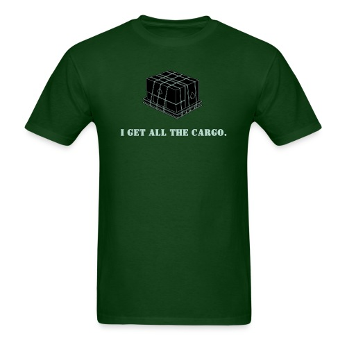 Gets all the Cargo - Men's T-Shirt