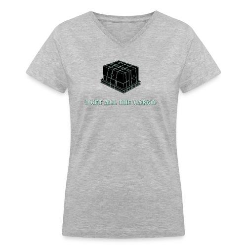 Gets all the Cargo - Women's V-Neck T-Shirt