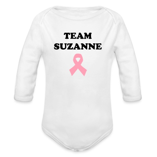 Long Sleeved Baby    - Team Suzanne Shirt - Organic Long Sleeve Baby Bodysuit