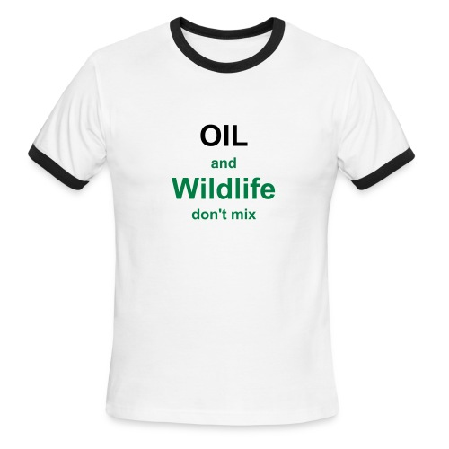 Oil and Wildlife don't mix (gents) - Men's Ringer T-Shirt