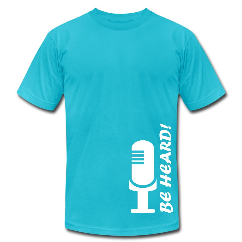 Be Heard  - Teal T-Shirt for Men - Men's Fine Jersey T-Shirt