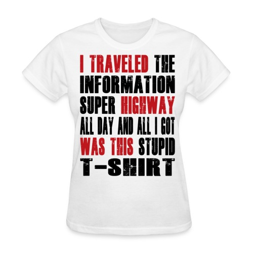 Superhighway Souvenir  - Women's T-Shirt