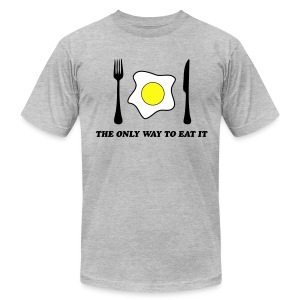 The Only Way To Eat An Egg  T-Shirt for Men - Men's T-Shirt by American Apparel