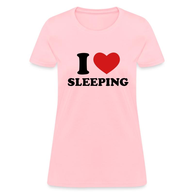 I Love Sleeping T Shirt Spreadshirt