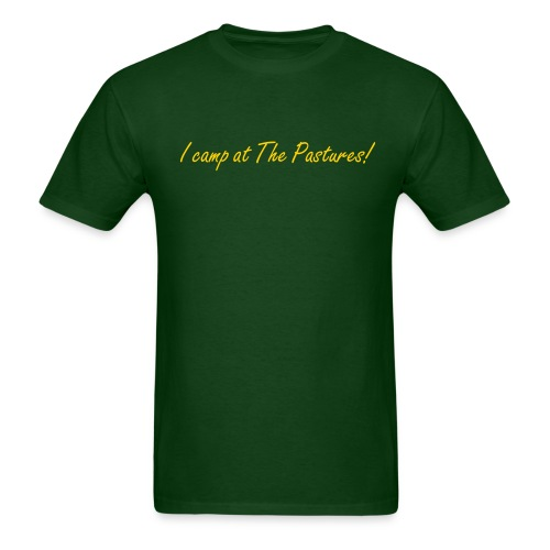 I camp at The Pastures! - Men's T-Shirt