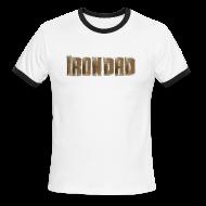 T-Shirts ~ Men's Ringer T-Shirt ~ Iron Dad Ring T