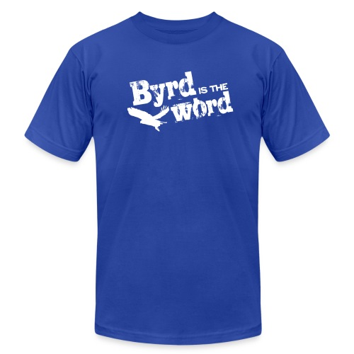 Byrd is the word! - Men's  Jersey T-Shirt