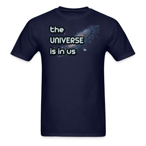 The Universe Is In Us - Men's T-Shirt