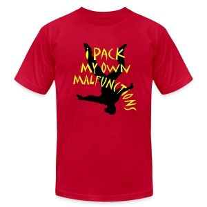 I Pack My Own Malfunctions - Men's T-Shirt by American Apparel