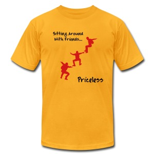 Sitting Around With Friends...Priceless - Men's T-Shirt by American Apparel