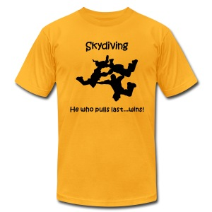 Skydiving He Who Pulls Last...Wins! - Men's Fine Jersey T-Shirt