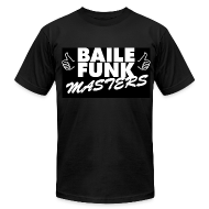 T-Shirts ~ Men's T-Shirt by American Apparel ~ Baile Funk Masters