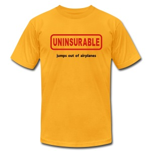 Uninsurable Jumps Out Of Airplanes - Men's Fine Jersey T-Shirt