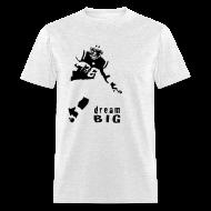 T-Shirts ~ Men's T-Shirt ~ Jim Leonhard Dream Big T-Shirt