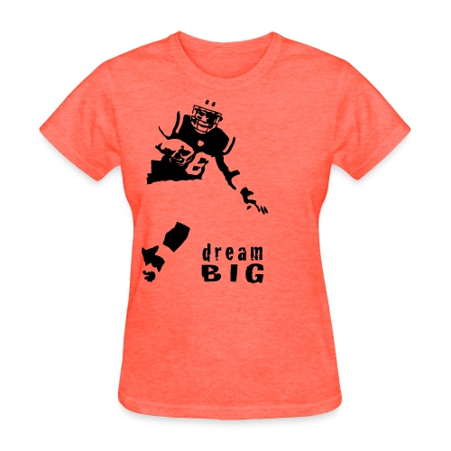 Jim Leonhard Dream Big T-Shirt - Women's T-Shirt