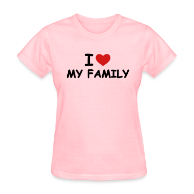 Pink I love my family Women's T-Shirts