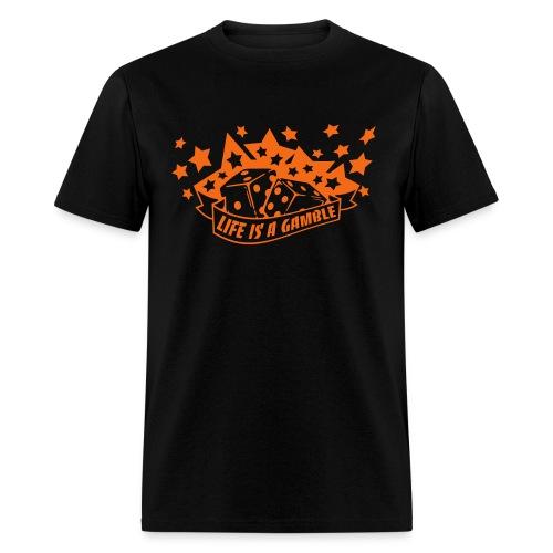 Life's A Gamble. - Men's T-Shirt