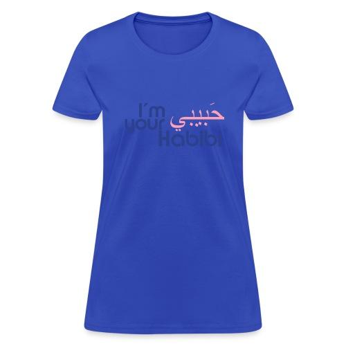 I'm your Habibi (sweetheart) women's t-shirt - Women's T-Shirt