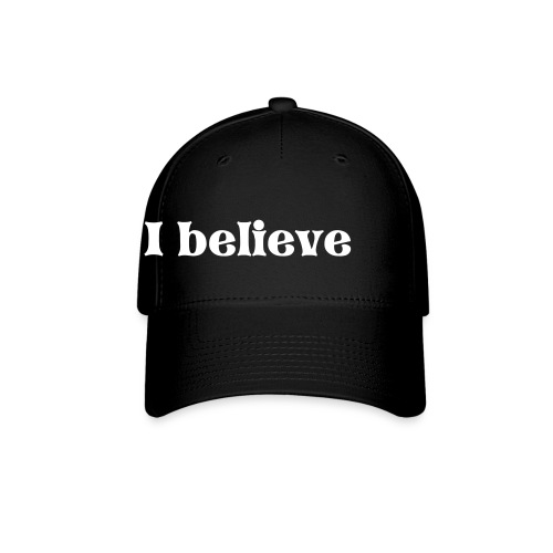 I believe hat - Baseball Cap