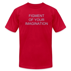 Figment of Your Imagination - Men's Fine Jersey T-Shirt